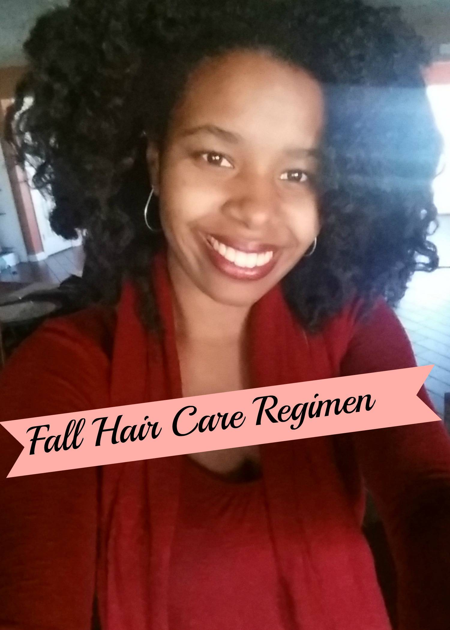 Fall Hair Care Regimen